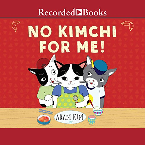 No Kimchi for Me! audiobook cover art