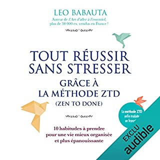 Tout réussir sans stresser grâce à la méthode ZTD                   De :                                                                                                                                 Leo Babauta                               Lu par :                                                                                                                                 Jean-Marie Fonbonne                      Durée : 2 h et 6 min     87 notations     Global 3,9