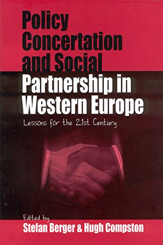 Policy Concertation and Social Partnership in Western Europe: Lessons for the Twenty-first Century (Culture and Politics/Politics and Culture)