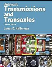 Automatic Transmissions and Transaxles (Halderman Automotive Series)