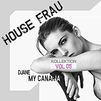 House Frau Kollektion, Vol. 5