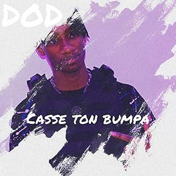 Casse ton bumpa
