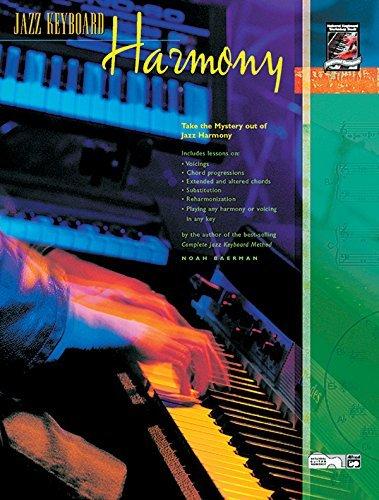 Jazz Keyboard Harmony: Take the Mystery Out of Jazz Harmony (English Edition)