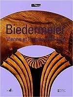 Biedermeier - De l'artisanat au design, Vienne et Prague 1815-1830 de Hans Ottomeyer