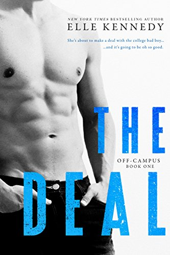 The Deal (Off-Campus Book 1) by [Elle Kennedy]