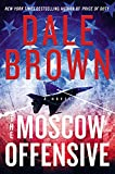 The Moscow Offensive: A Novel (Brad...