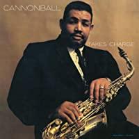 Takes Charge by Cannonball Adderley