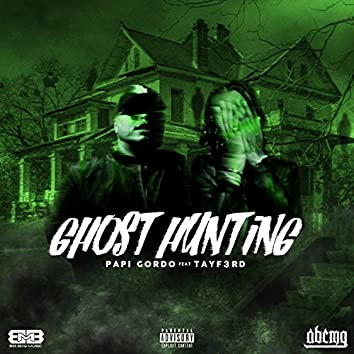 Ghost Hunting (feat. Tayf3rd)