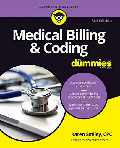 Compare Textbook Prices for Medical Billing & Coding For Dummies 3 Edition ISBN 9781119625445 by Smiley, Karen