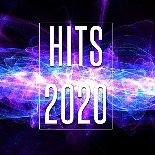 Hits 2020 [Explicit]