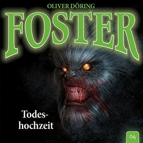 Todeshochzeit     Foster 4              By:                                                                                                                                 Oliver Döring                               Narrated by:                                                                                                                                 Thomas Nero Wolff,                                                                                        Torsten Michaelis,                                                                                        Dietmar Wunder,                   and others                 Length: 1 hr and 1 min     Not rated yet     Overall 0.0