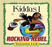 Rocking Rebel by Kiddus I (2009-12-08)