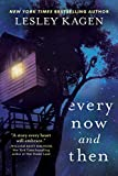 Image of Every Now and Then: A Novel