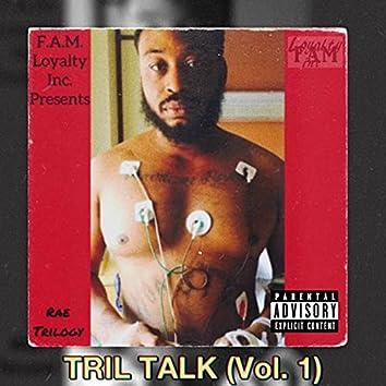 TRIL TALK vol.1
