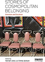 Stories of Cosmopolitan Belonging: Emotion and Location (English Edition)