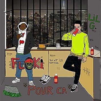 Pour Ça (feat. Lilguwop)