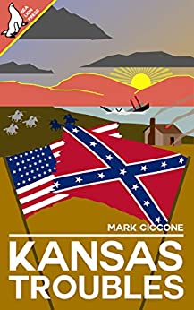 Kansas Troubles by [Mark Ciccone]