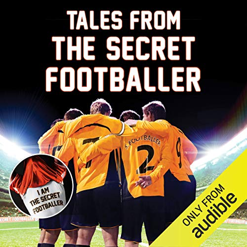 Tales from the Secret Footballer                   De :                                                                                                                                 The Secret Footballer                               Lu par :                                                                                                                                 Damian Lynch                      Durée : 5 h et 20 min     1 notation     Global 5,0