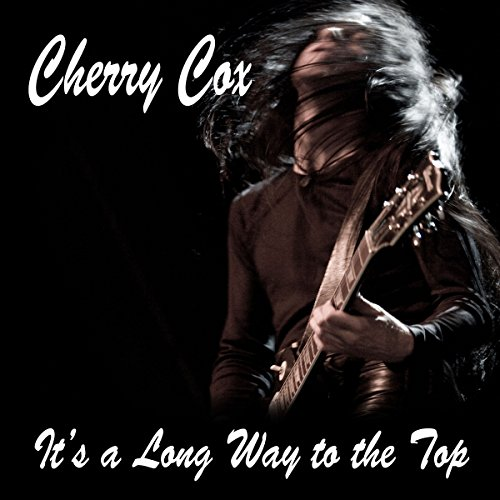It's a Long Way to the Top: An Erotic Rock 'n' Roll Romance cover art