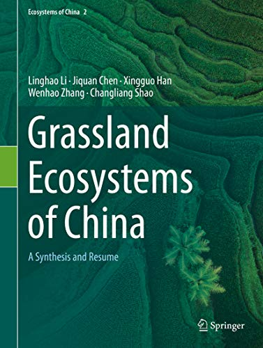 Grassland Ecosystems of China: A Synthesis and Resume (English Edition)