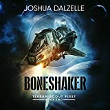 Boneshaker: Terran Scout Fleet, Book Two