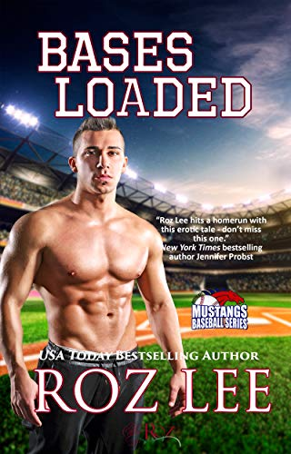 Bases Loaded: Texas Mustangs Baseball #3 by [Roz Lee]