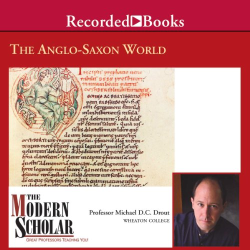 The Modern Scholar: The Anglo-Saxon World Titelbild