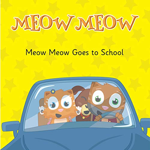 Meow Meow Goes to School: Learning How to Behave