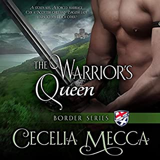 The Warrior's Queen     Border Series, Book 6              By:                                                                                                                                 Cecelia Mecca                               Narrated by:                                                                                                                                 Tim Campbell                      Length: 6 hrs and 55 mins     12 ratings     Overall 4.9