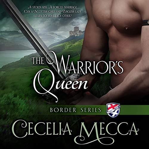 The Warrior's Queen: Border Series, Book 6