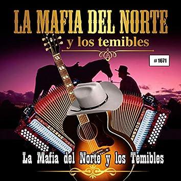 La Mafia Del Norte Y Los Temibles