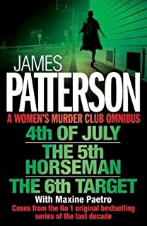 A Women's Murder Club Omnibus: 4th of July, The 5th Horseman & The 6th Target