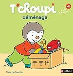 T'choupi déménage - Dès 2 ans (50) de Thierry Courtin