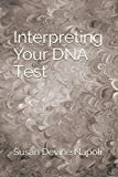 Interpreting Your DNA Test