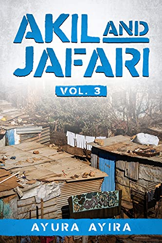 AKIL AND JAFARI VOL. 3 (English Edition)