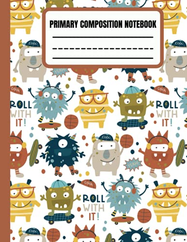 Primary composition notebook: skateboard monsters primary story journal for boys dudes child 4-8 years dotted midline and picture space handwriting ... book 60 sheets 120 pages back to school