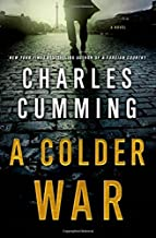A Colder War by Charles Cumming (2014-08-05)