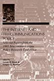The Internet and Telecommunications Policy: Selected Papers From the 1995 Telecommunications Policy Research Conference (LEA Telecommunications Series) (English Edition)