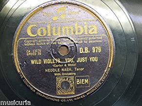 78 rpm HEDDLE NASH wild violets - you just you / tell me tonight