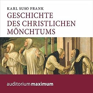 Geschichte des christlichen Mönchtums Titelbild