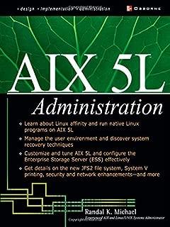 AIX 5L Administration 1st edition by Randal K. Michael (2002) Paperback