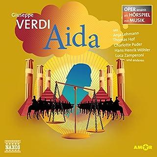 Aida     Oper erzählt als Hörspiel mit Musik              Autor:                                                                                                                                 Guiseppe Verdi                               Sprecher:                                                                                                                                 Anja Lehmann,                                                                                        Thomas Hof,                                                                                        Charlotte Puder                      Spieldauer: 1 Std. und 12 Min.     8 Bewertungen     Gesamt 4,6
