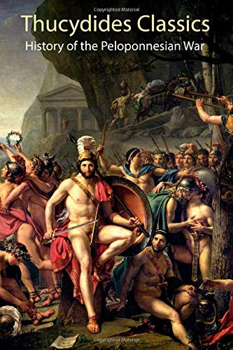 Thucydides Classics: History of the Peloponnesian War