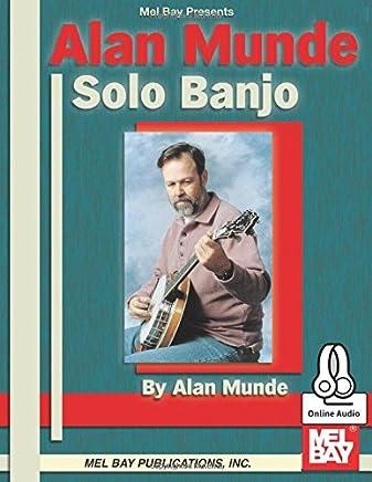 Alan Munde Solo Banjo + Online Audio