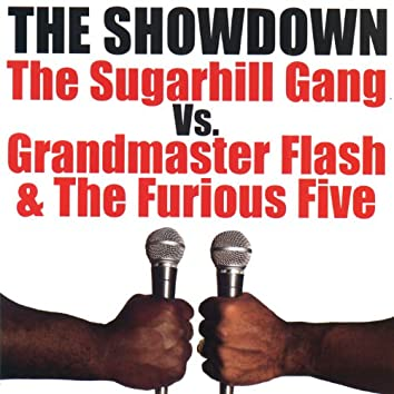 The Showdown: The Sugarhill Gang vs. Grandmaster Flash & The Furious Five
