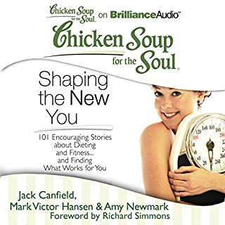 Chicken Soup for the Soul: Shaping the New You audiobook cover art