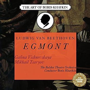 Beethoven: Egmont, Op. 84 - Galina Vishnevskaya, Mikhail Tsaryov, Boris Khaykin