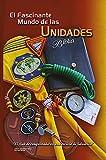 Fascinante Mundo de las Unidades: Trabajo con unidades, libro para lideres del club de conquistadores, desbravadores, Pathfinder, Scout, campamento, primeros auxilios, fogatas, liderazgo juvenil