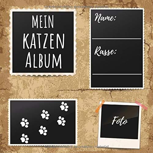 Mein Katzen Album: ein tolles Foto- und Erinnerungsalbum für deine Katze - eine tolle Geschenkidee für alle Katzen-Liebhaber - 110 Seiten im praktischen 21cm x 21cm Format