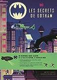 DC Comics : Les Secrets de Gotham